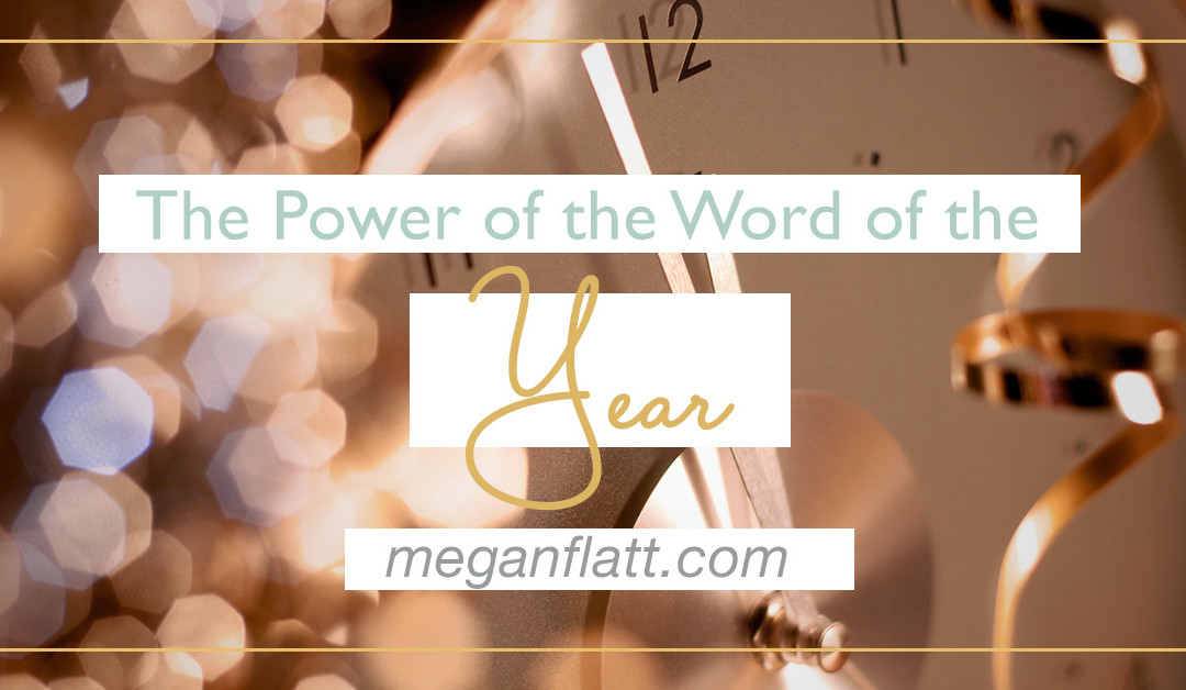 The Power of a Word of the Year