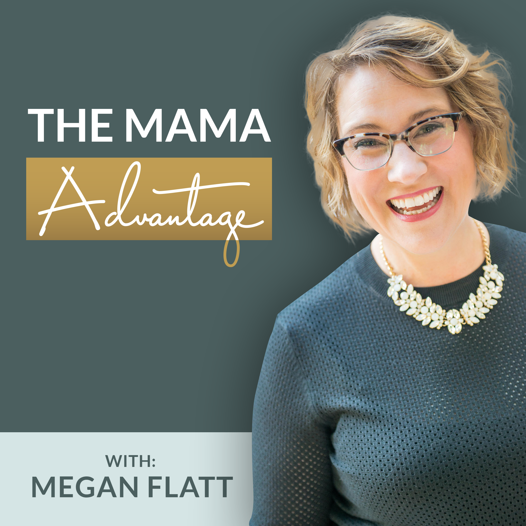 TheMamaAdvantage-ItunesPodcastCover-
