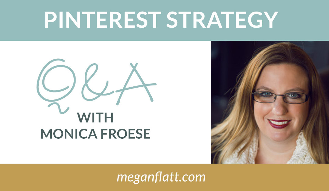 How to Boost Your Business with Pinterest: Pinterest Strategy with Monica Froese