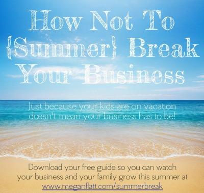 Summer Break Your Business Image 400