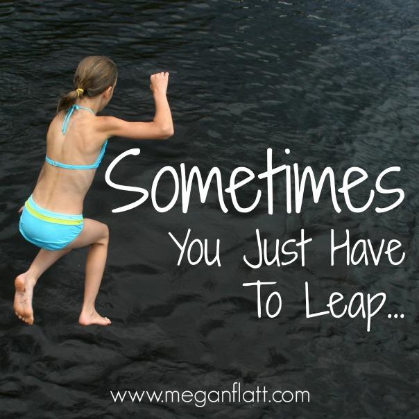 Sometimes You Leap