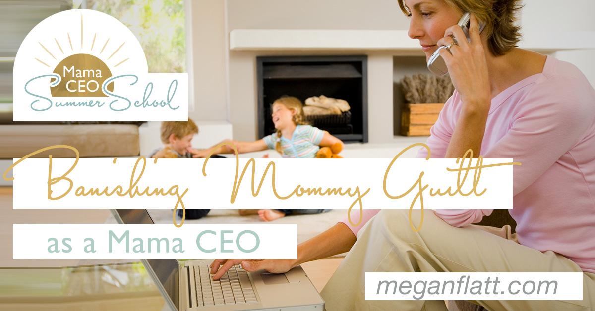 banishing-mommy-guilt