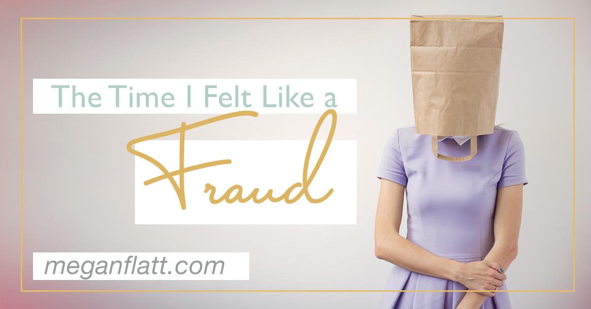 the-time-i-felt-like-a-fraud